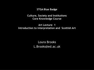 STGA Blue Badge  Culture, Society and Institutions  Core Knowledge Course Art Lecture  1 Introduction to interpretation