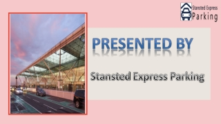 Car Parking Near Stansted – Various Options for Travelers to Opt for!