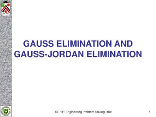 GAUSS ELIMINATION AND GAUSS-JORDAN ELIMINATION