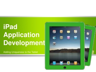 iPad Application Development – Adding Uniqueness to the Tabl