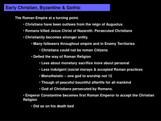 Early Christian, Byzantine  Gothic