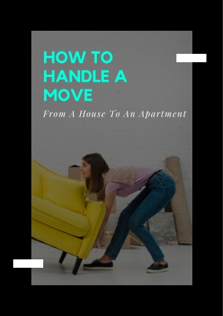 How To Handle A Move From A House To An Apartment