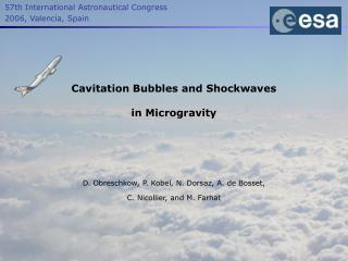 Cavitation Bubbles and Shockwaves in Microgravity