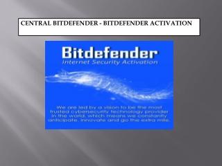 Bitdefender Activate - Bitdefender Login at central.bitdefender.com