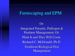 Farmscaping and EPM