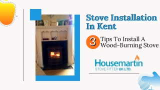 Stove Installation In Kent: 3 Tips To Install A Wood-Burning Stove