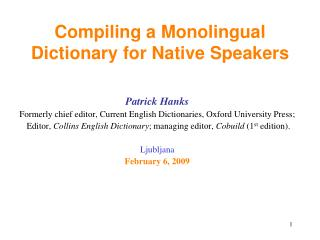 Compiling a Monolingual Dictionary for Native Speakers