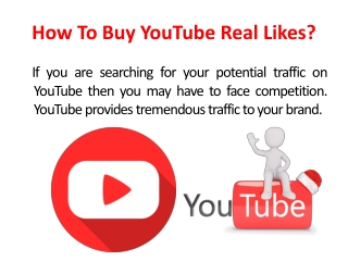 How To Buy YouTube Real Likes?