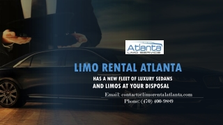 Limo Service Atlanta Has a New Fleet of Luxury Sedans and Limos at Your Disposal