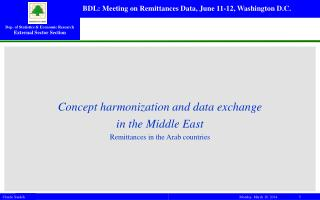 Concept harmonization and data exchange  in the Middle East Remittances in the Arab countries