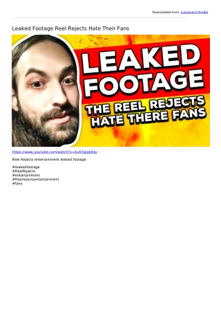 Leaked Footage Reel Rejects Hate Their Fans