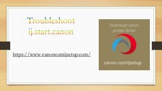 Troubleshoot ij.start.canon