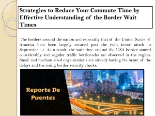 Strategies to Reduce Your Commute Time by Effective Understanding of the Border Wait Times