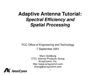 Adaptive Antenna Tutorial: Spectral Efficiency and Spatial Processing