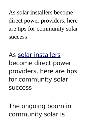 As solar installers become direct power providers, here are tips for community solar success