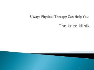 10 Ways Physical Therapy Can Help You