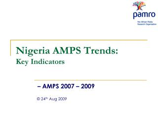 Nigeria AMPS Trends: Key Indicators