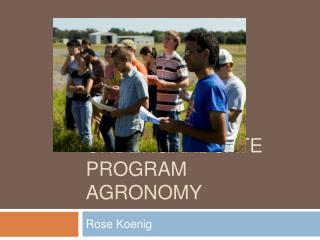 Undergraduate Program Agronomy