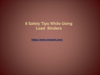 9 Safety Tips While Using Load  Binders