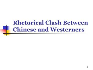 Rhetorical Clash Between Chinese and Westerners
