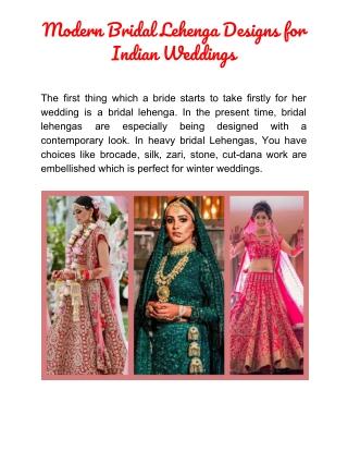 Modern Bridal Lehenga Designs for Indian Weddings