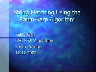 String Matching Using the Rabin-Karp Algorithm