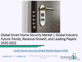 Global Smart Home Security Market Report 2020