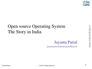 Open source Operating System The Story in India