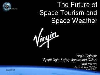 The Future of Space Tourism and Space Weather