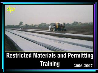 Restricted Materials and Permitting Training