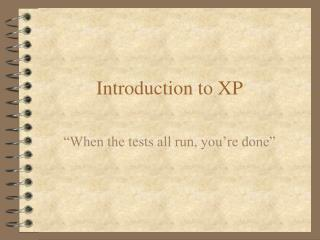 Introduction to XP