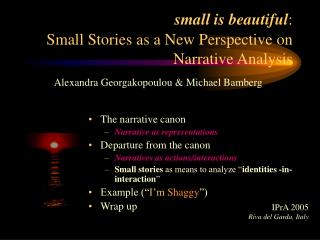 small is beautiful : Small Stories as a New Perspective on Narrative Analysis