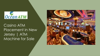 Casino ATM Placement in New Jersey   ATM Machine for Sale