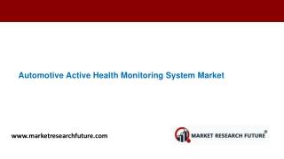 Automotive Active Health Monitoring System Market