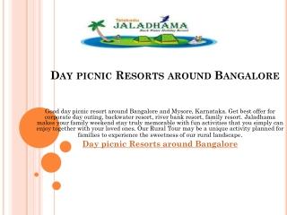 Day picnic Resorts around Bangalore