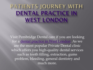 Patients Journey with Dental Practice in West London