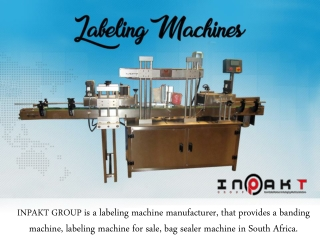 There Are Exciting Uses For A Labeling Machine - Inpakt Group