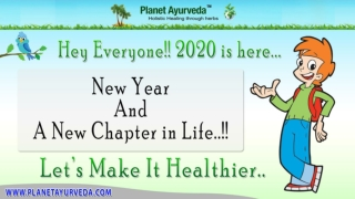 Stay Healthy in 2020 with Planet Ayurveda Health Tips