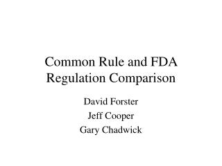 Common Rule and FDA Regulation Comparison