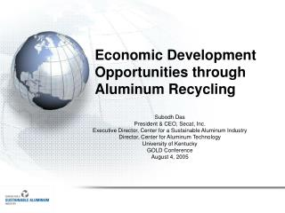 Economic Development Opportunities through Aluminum Recycling