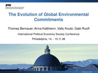 The Evolution of Global Environmental Commitments