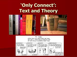 'Only Connect': Text and Theory
