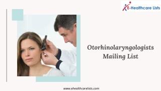 Otorhinolaryngologists Mailing List in USA and UK