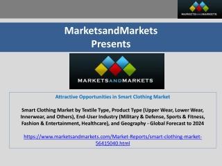 Attractive Opportunities in Smart Clothing Market