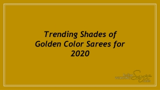 Trending Shades of Golden Color Sarees for 2020
