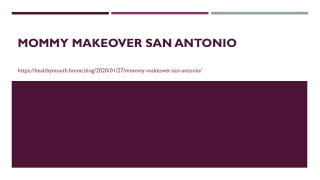Mommy Makeover San Antonio