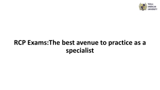 RCP Exams:The best avenue to practice as a specialist
