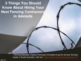 3 Things You Should Know About Hiring Your Next Fencing Contractors in Adelaide