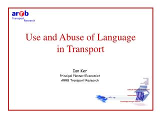 Use and Abuse of Language in Transport