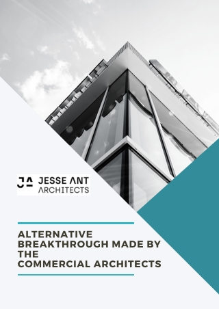 Alternative Breakthrough Made by the Commercial Architects